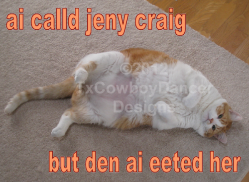 ai calld jeny craig but den ai eeted her - with watermark ©2012