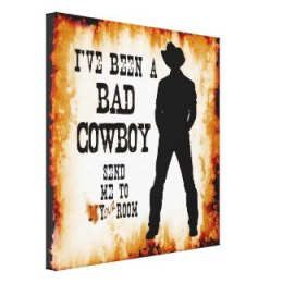 I've been a bad cowboy send me to your room c2013 TxCowboyDancer Designs available on zazzle.com