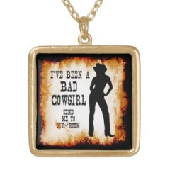 I've been a Bad Cowgirl - Send me to your Room. This design is available for purchase on over a 100 products at TxCowboyDancer Designs on zazzle.com