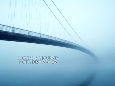 Success is a journey not a destination