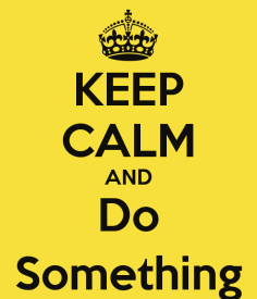 keep-calm-and-do-something