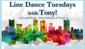 Line Dance Tuesdays with Tony in Fort Worth 3